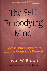 Self-Embodying Mind, The
