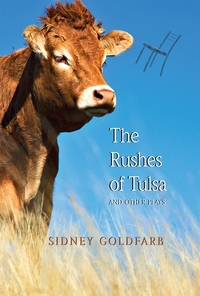 Rushes of Tulsa, The (and Other Plays)