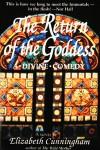 Return of the Goddess, The