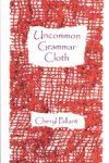 Uncommon Grammar (Cloth)