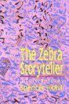 Zebra Storyteller, The