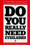 Do You Really Need Eyeglasses?