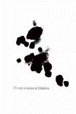 If I Am a Musical Thinker