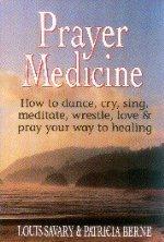Prayer Medicine