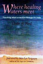 Where the Healing Waters Meet