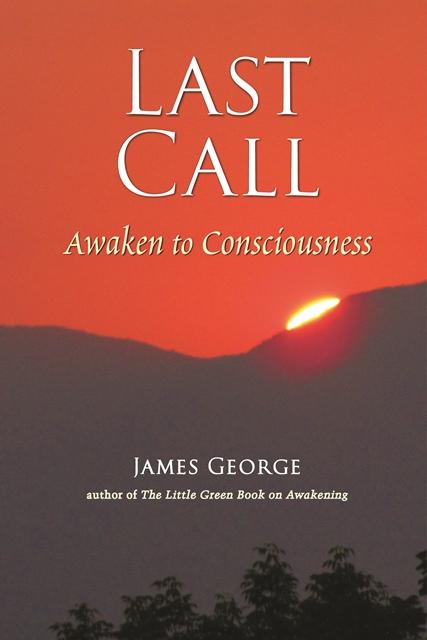 Last Call: Awaken to Consciousness